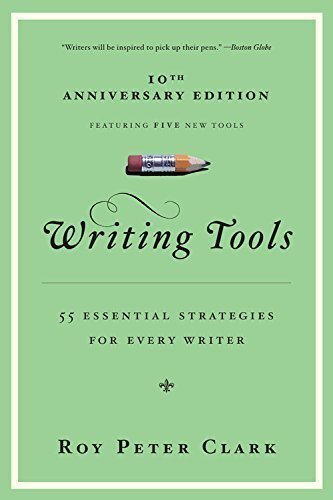 Writing Tools: 50 Essential Strategies for Every Writer by Roy Peter Clark (2008-01-10) ()