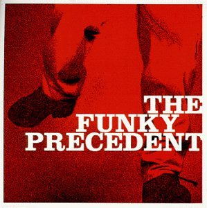 Funky Precedent by Loose Groove Records