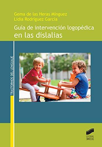 Descargar Libro Guía De Intervención Logopédica En Las Dislalias Desconocido