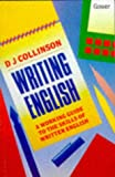 Writing English: A Working Guide to the Skills of Written English