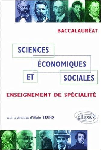 Téléchargement Sciences économiques et sociales - Enseignement de Spécialité : Bac ES pdf