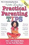Vicki Lansky's Practical Parenting Tips, Vicki Lansky, 0881664448