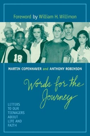 Words for the Journey: Letters to Our Teenagers About Life and Faith