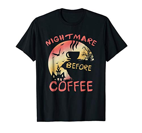 Cute Nightmare Before Coffee Halloween TShirt Funny Mug Gif -
