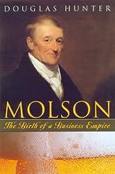 Molson: The birth of a business empire