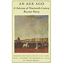 An Age Ago: A Selection of Nineteenth-Century Russian Poetry
