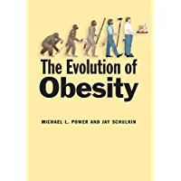 The Evolution of Obesity (English Edition)