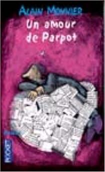 Un amour de Parpot par Monnier