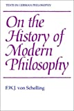 img - for On the History of Modern Philosophy (Texts in German Philosophy) book / textbook / text book