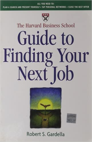 The Harvard Business School Guide to Finding Your Next Job: Amazon ...