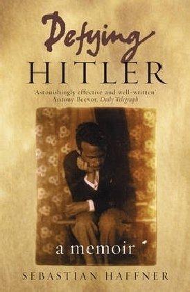 """""""Defying Hitler - A Memoir"""" av Sebastian Haffner"""