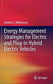 Energy Management Strategies for Electric and Plug-in Hybrid Electric Vehicles