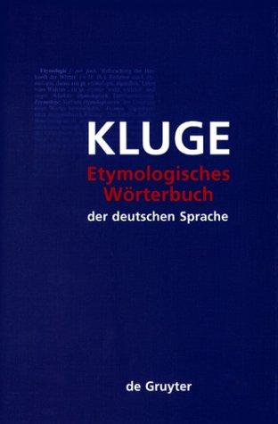 Etymologisches Wörterbuch der deutschen Sprache. (23. Auflage)