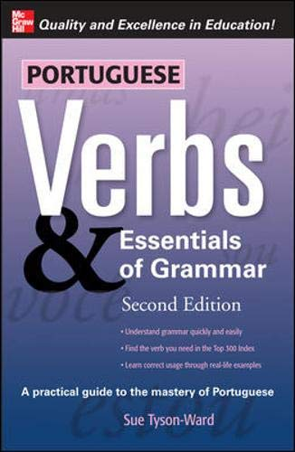 Portuguese Verbs & Essentials of Grammar 2E. (Verbs and Essentials of Grammar Series) (v. 2) (Best English To Portuguese Translation)