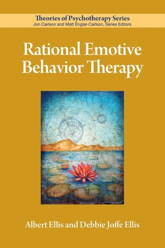 Rational Emotive Behavior Therapy (Theories of Psychotherapy) (Albert Ellis A Guide To Rational Living)