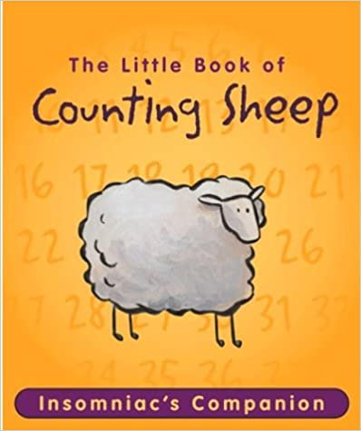 The Little Book of Counting Sheep: Insomniac's Companion (Running Press Miniature Editions)
