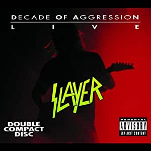Live - Decade Of Aggression (2 CD)