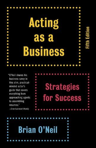 Download Acting as a Business: Strategies for Success (Vintage) by Brian O'Neil (2014-05-22) ebook