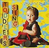 : Toddlers Sing Rock 'n' Roll