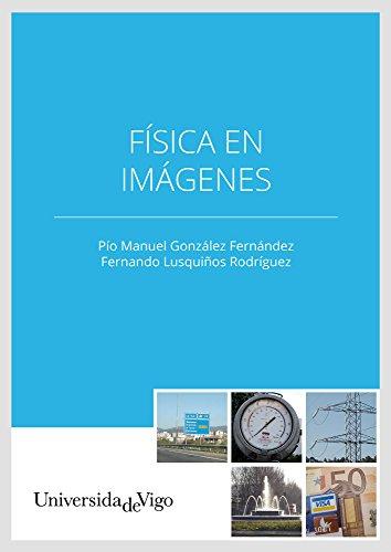 Descargar Libro Física En Imágenes Pío Manuel González Fernández