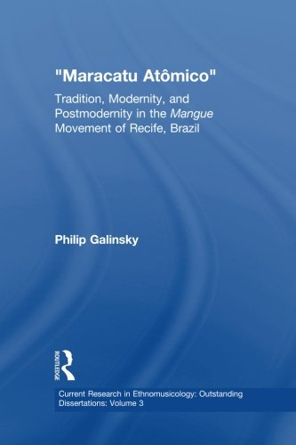 Maracatu Atomico (Current Research in Ethnomusicology)