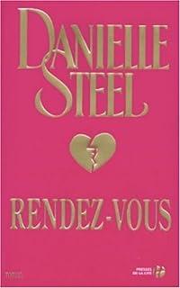 Rendez-vous : roman, Steel, Danielle