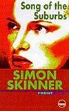 Song of the Suburbs, Simon Skinner, 1899344373