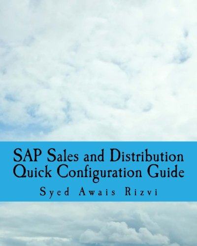 sap-sales-and-distributions-quick-configuration-guide-advanced-sap-tips-and-tricks-with-variant-conf