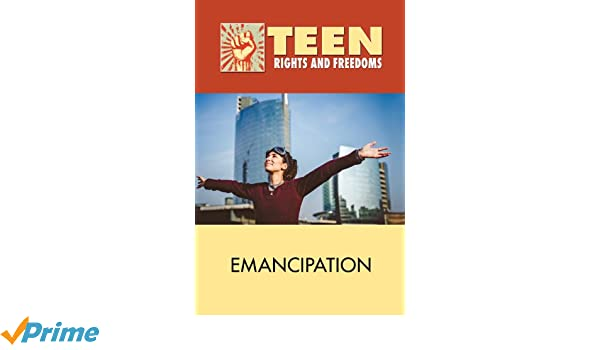 Teens rights emancipation