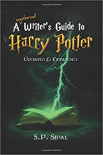 A Writer's Guide to Harry Potter: S  P  Sipal: 9781945561009: Amazon
