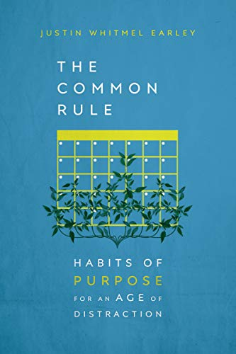 Pdf Christian Books The Common Rule: Habits of Purpose for an Age of Distraction