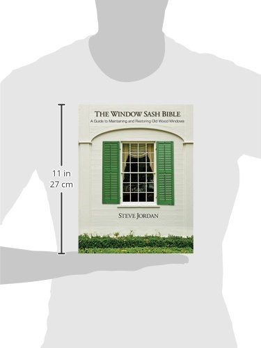 The Window Sash Bible: a A Guide to Maintaining and Restoring Old Wood Windows by CreateSpace Independent Publishing Platform (Image #2)