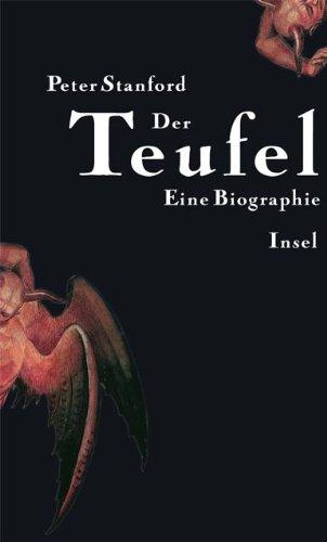 Der Teufel: Eine Biographie