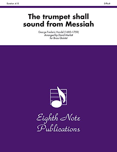 The Trumpet Shall Sound (from Messiah): Trumpet, Tuba Feature, Score & Parts (Eighth Note - Handel Sound Trumpet The Shall