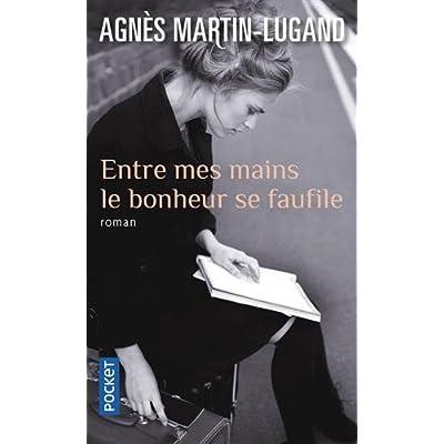 Entre Mes Mains Le Bonheur Se Faufile (French Edition)