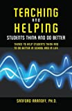 Teaching and Helping Students Think and Do Better, Sanford Aranoff, 1419674358