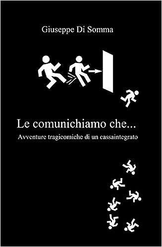 Giuseppe Di Somma - Le comunichiamo che... (2014)