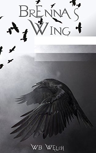 Brenna's Wing by Wb Welch ebook deal