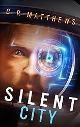 Silent City (Corin Hayes) (Volume 1)