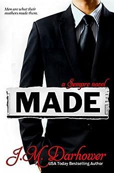 Made: A Sempre Novel by [Darhower, J.M.]