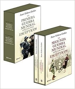 Estuche La primera y segunda guerra mundial contada para escépti + opúsculo No Ficción: Amazon.es: Eslava Galán, Juan: Libros