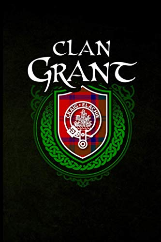 Clan Grant: Scottish Clan Tartan Family Crest - Blank Lined Journal with Soft Matte Cover
