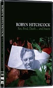 Robyn Hitchcock:sex/food/death