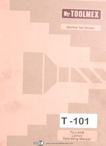 Toolmex Tarnow TUJ50M, Polamco Lathe Operations Manual