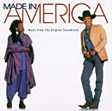 Made In America: Music From The Original Soundtrack