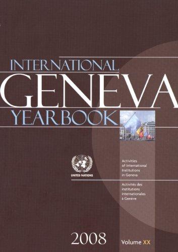 INTERNATIONAL GENEVA YEARBOOK 2008