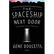 Spaceship Next Door