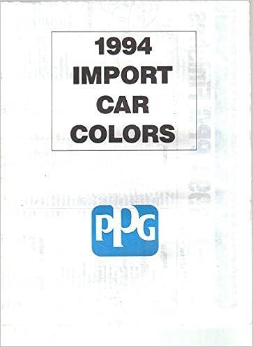 1994 Import Car Colors Automotive Paint Color Chart Ppg Amazon