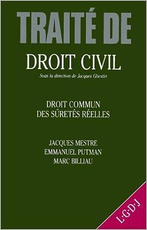 Livres Traité de droit civil. Droit commun des sûretés réelles. Théorie générale, tome 1 pdf
