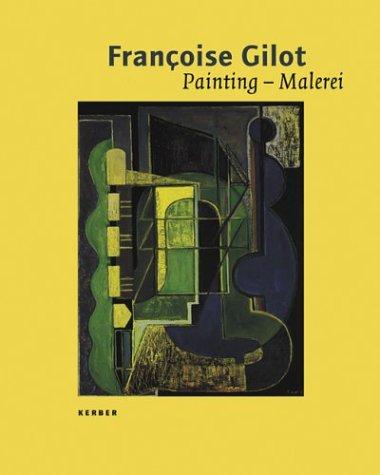 Françoise Gilot: Painting